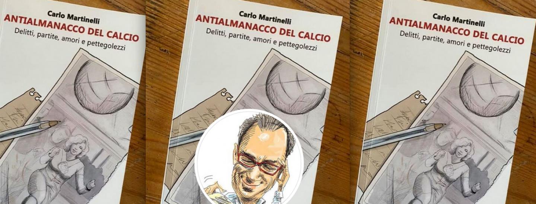 Il libro di Carlo Martinelli