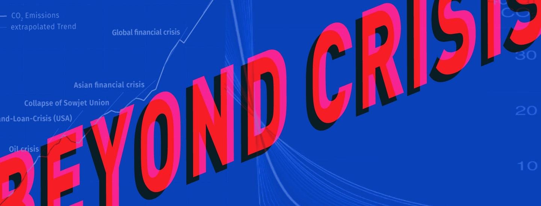 Beyond Crisis - Grafik