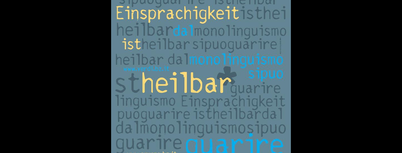 Einsprachigkeit ist heilbar