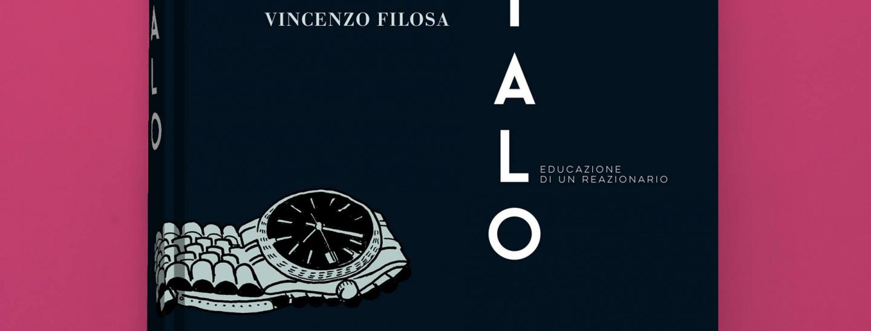 Italo. Educazione di un reazionario