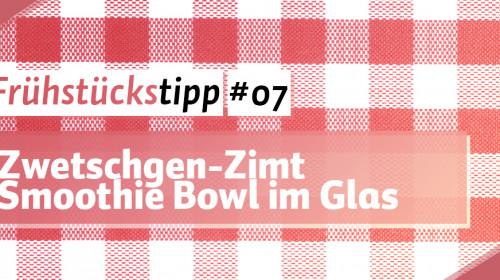 Zwetschgen-Zimt Smoothie Bowl im Glas