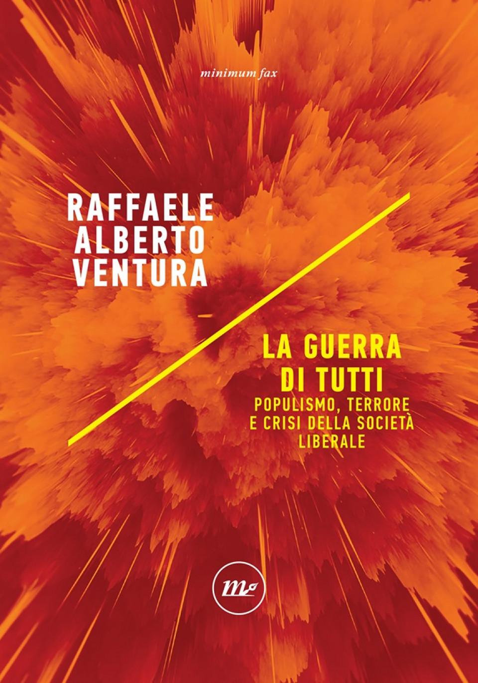 """Copertina de """"La guerra di tutti"""" di Raffaele Alberto Ventura. Immagine di copertina: minimum fax"""