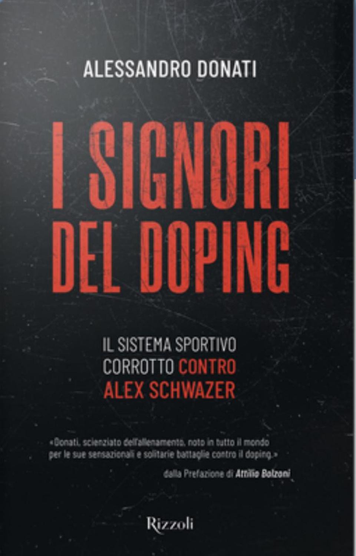 La copertina del libro I signori del Doping di Sandro Donati
