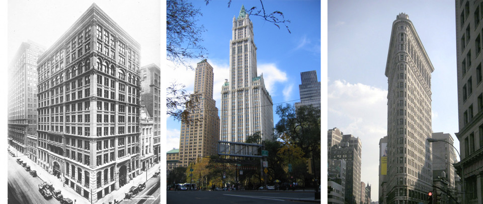 Home Insurance Building, Chicago 1885; Woolworth Building New York 1913; Flatiron Building New York 1902